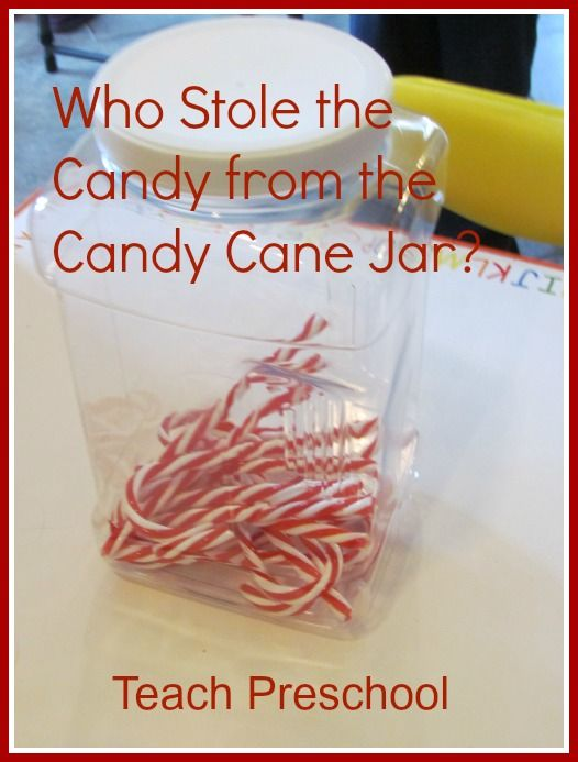 Who Stole the Candy from the Candy Cane Jar? by Teach Preschool