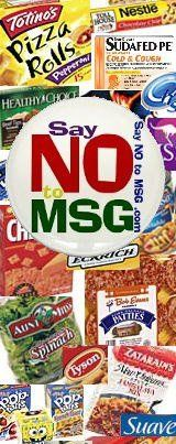 By now, most of us are aware of the fact that MSG has two purposes: to give a food that has absolutely no flavor, flavor and to increase the shelf life of a useless product that ultimately will increase the profits of the highly reputable company using it.