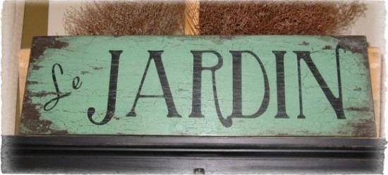 "shabby vintage ""Le JARDIN"" sign"
