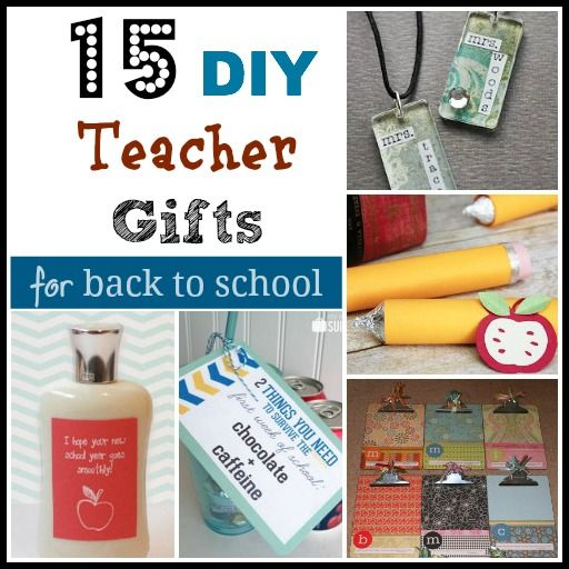 15 DIY Teacher Gifts for Back to School