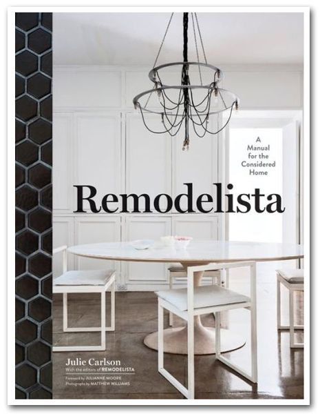 Remodelista: A Manual for the Considered Home #design #book #interiors #sources #home
