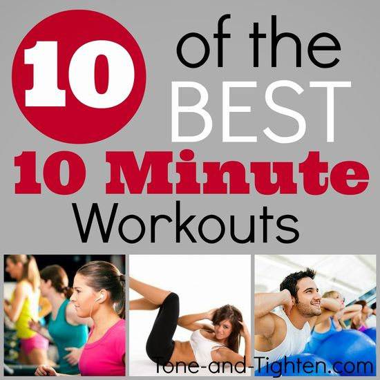 Got 10 minutes? 10 of the Best 10 Minute Workouts from Tone-and-Tighten.com. #workout #videoworkout #fitness