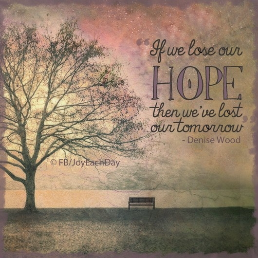 Im losing hope quotes quotesgram Inspirational quotes about hope