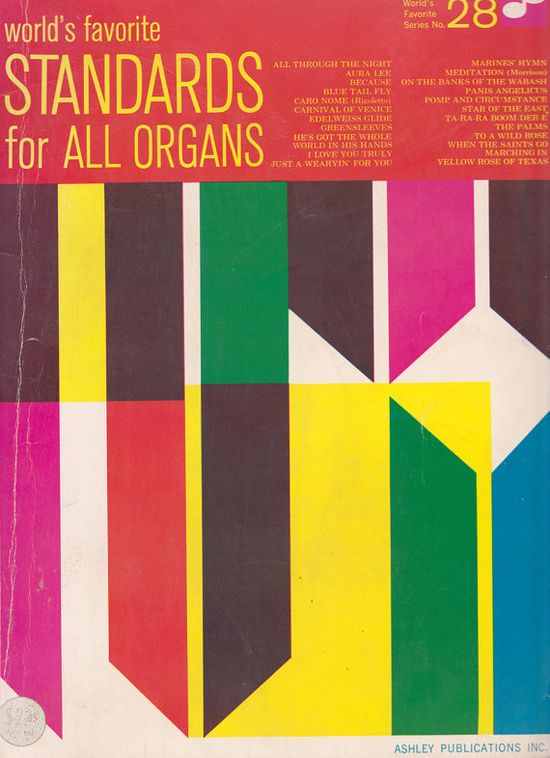 """World's Favorite Standards for All Organs"", published in 1963"