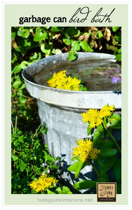 A garbage can bird bath?! YES!! And it'll only take you 5 minutes to make. via Funky Junk Interiors