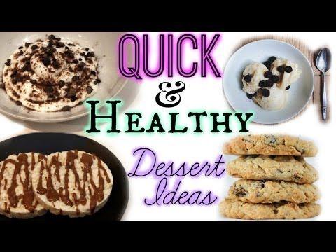 ? Quick & Healthy Dessert Ideas
