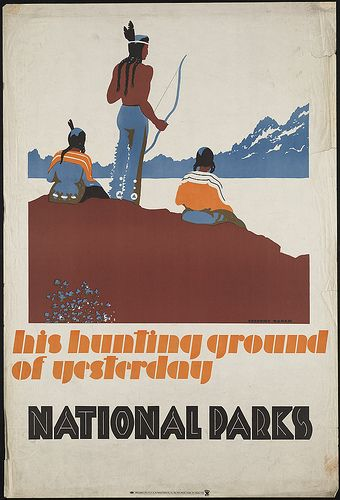 His hunting ground of yesterday, National Parks by Boston Public Library, via Flickr