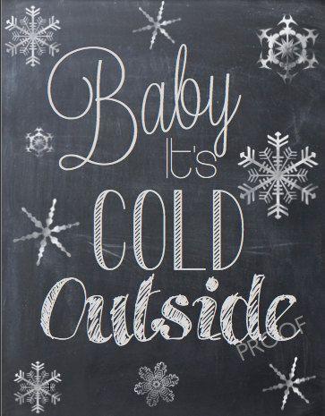 Baby It's Cold Outside PDF Christmas print Christmas sign Christmas decor