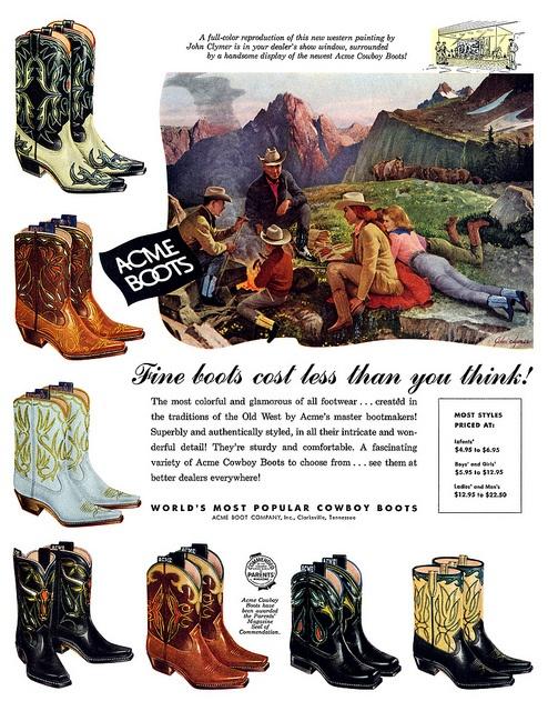 Acme Cowboy Boots advertisement, 1957. #vintage #1950s #cowboys