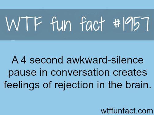 Awkward silence pause facts -WTF fun facts