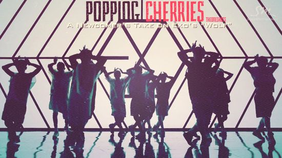 """Popping Cherries: A Newcomer's Take on Exo's """"Wolf"""""""