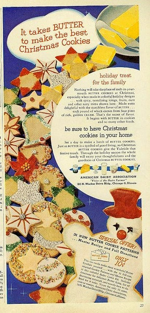 It takes butter by to make the best Christmas cookies! #vintage #food #ad #1950s #Christmas