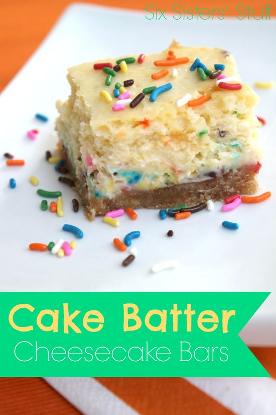 These Cake Batter Cheesecake Bars from SixSistersStuff.Com are delicious!