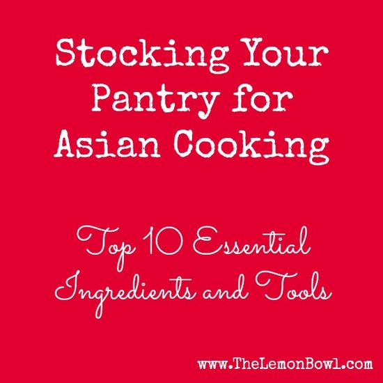 Stocking Your Pantry for Asian Cooking