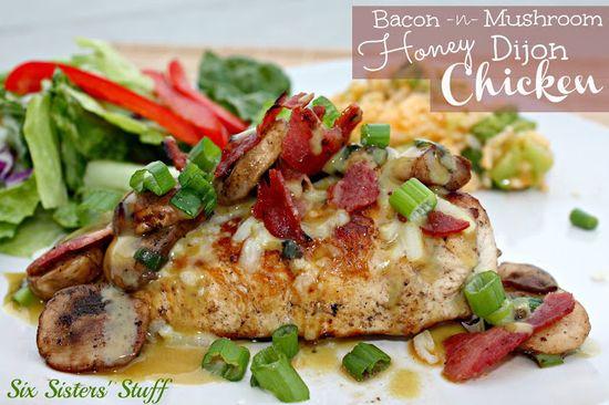 Bacon Mushroom and Honey Dijon Chicken from Sixsistersstuff.com #Chicken #maindish #recipe