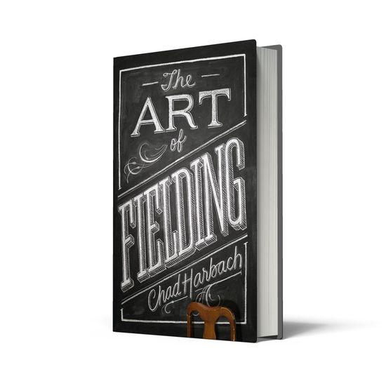 The Art of Fielding: Chalk Cover art