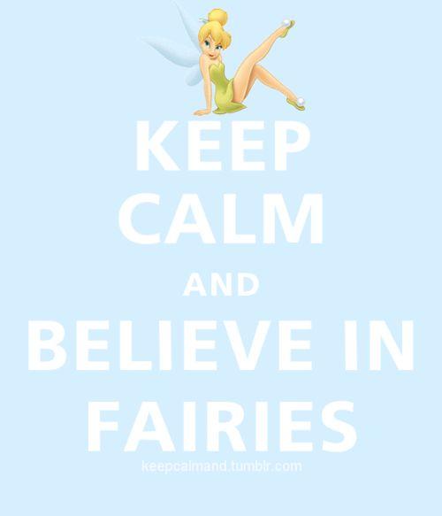 Believe in fairies Mz. Manerz