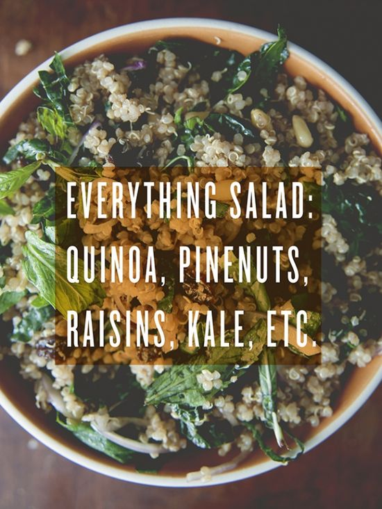 Everything salad: quinoa, pine nuts, raisins, kale, etc.