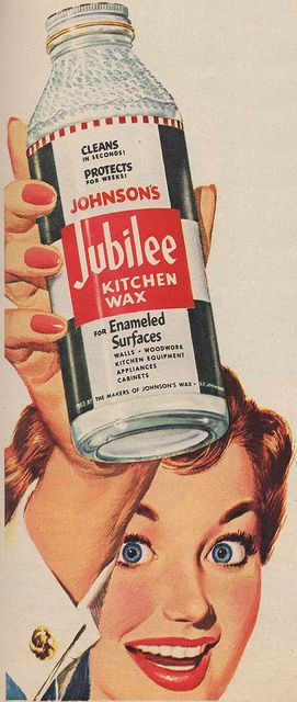 Jubilee Wax 1953. She is CRAZY happy about this cleaning product.