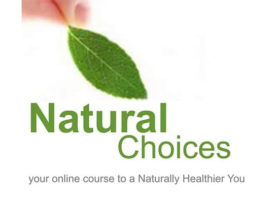 Natural Choices - Your Online Course to Better Health