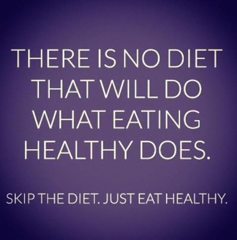 no #diet - eat healthy