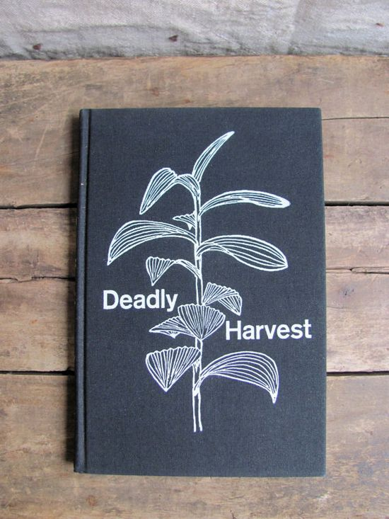 vintage 1960s botany book // DEADLY HARVEST A Guide to Common Poisonous Plants