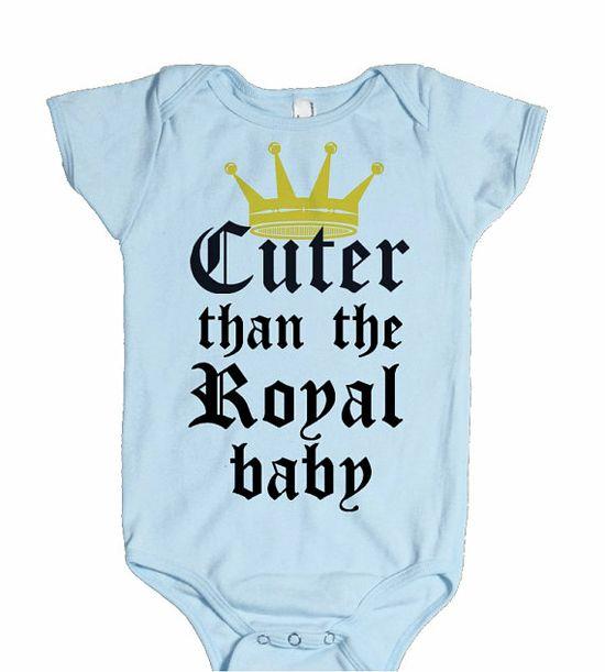 Cuter than the Royal Baby Bodysuit Creeper by NudeAndLoiteringTees, $22.00