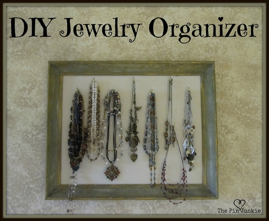 The Pin Junkie: DIY Picture Frame Jewelery Organizer