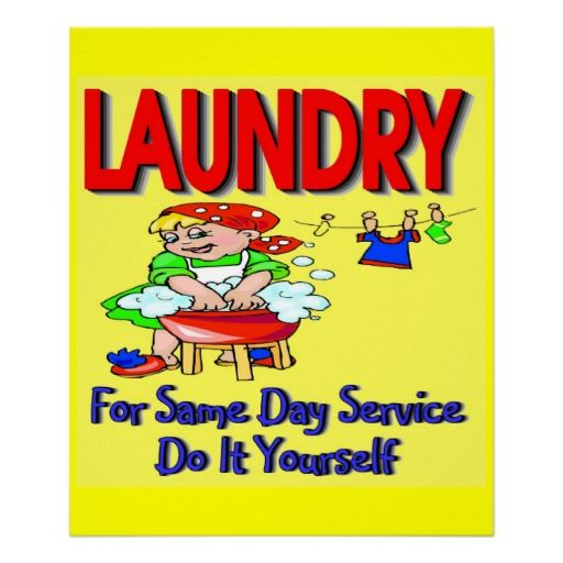 LAUNDRY- For Same Day Service Do It Yourself