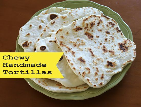 Chewy Handmade Tortillas - so good! my new go-to recipe when I need tortillas