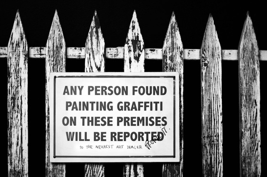 "ANY PERSON FOUND PAINTING GRAFFITI OM THESE PREMISES WILL BE REPORTED ""to the nearest art dealer"" #graffiti #quote"