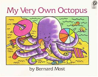 My Very Own Octopus by Bernard Most Hard Cover Book Ages 4-7