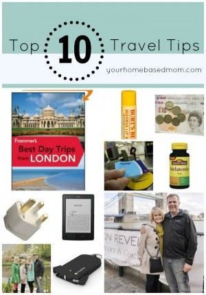 Top Ten Travel Tips - your homebased mom