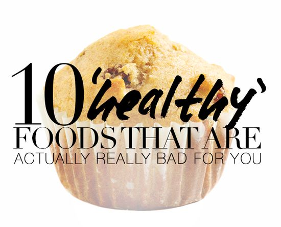 10 'Healthy' Foods That Can Make You Fat