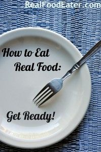How to Eat Real Food