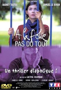 À la folie... pas du tout    He Loves Me... He Loves Me Not (French: À la folie... pas du tout) is a 2002 French comedy-drama film directed by Laetitia Colombani.