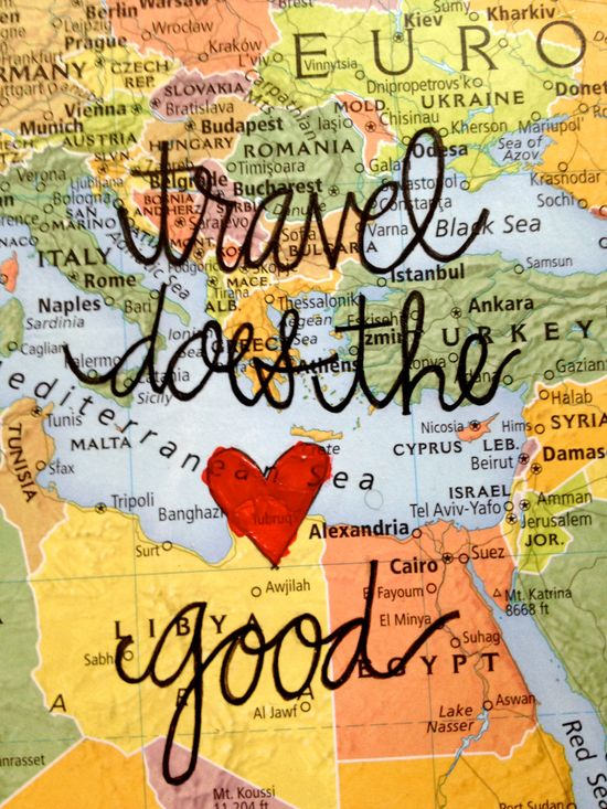 Travel Does the ? Good  - travel quote #travelquotes travel quotes inspiration #travel #quote map heart script