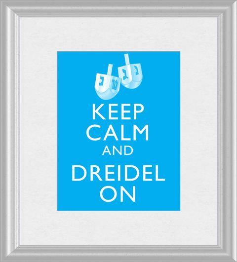 Keep Calm and Dreidel On Hanukkah Chanukah Art by ThoughtsToPrint, $10.00