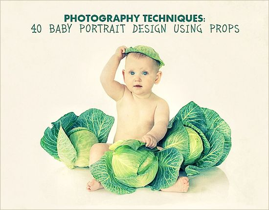 Props and poses for babies