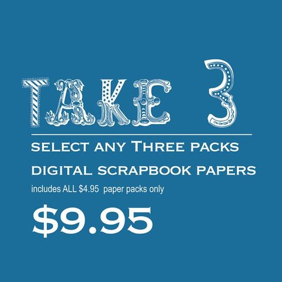 Sale Three Digital Paper Packs - Scrapbook Digital Papers - Pick your own 3 sets