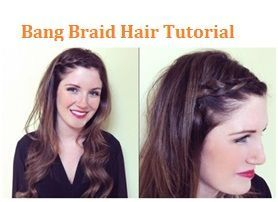 Bang Braid Hair Tutorial
