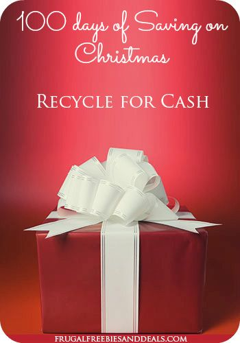100 Days of Saving on Christmas: Day 6, Recycle for Cash
