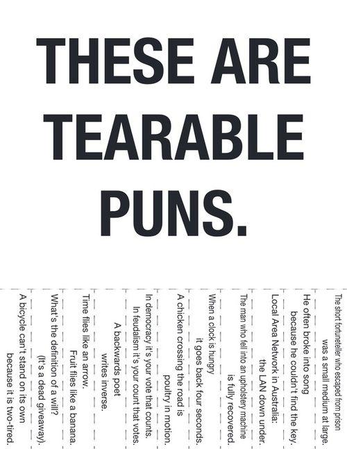 Tearable Puns :]