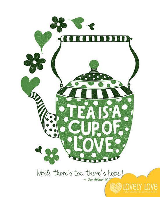 .Tea is a cup of Love