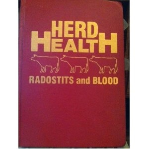 Herd Health: A Textbook of Health and Production Management of Agricultural Animals [Hardcover]  O.M. Radostits (Author), D.C. Blood (Author)  ISBN-10: 0721612377  ISBN-13: 978-0721612379