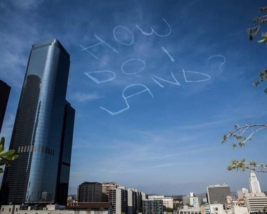 Best sky writing - Seen over LA on Saturday. / via Twitter