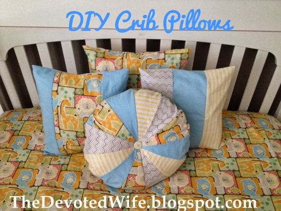 The Devoted Wife: DIY:: Baby Boy Nursery-Crib Pillows