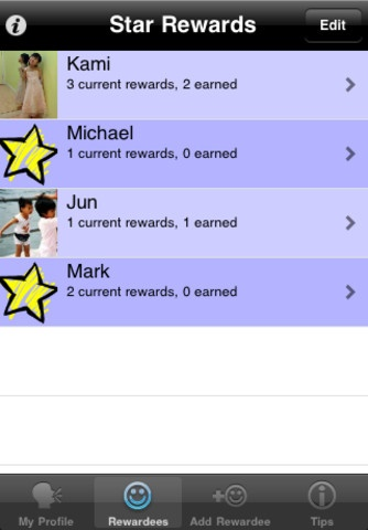 Star Rewards ($0.99) utilizes the conventional positive reinforcement method of giving stars for good behaviors. When your children behave, give them a star or two, and let them work toward their rewards. - Add rewardees of different relationships, such as children, spouse, students, friends...  - Keep track of how many stars and what rewards each rewardee has earned.