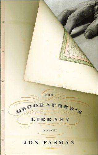The Geographer's Library  Author: Jon Fasman  Publisher: Penguin  Publication Date: February 3, 2005  Genre: Fiction  Design Info:  Designer: Gabriele Wilson  Photographer: Jindrich Hatlak