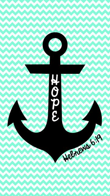 Hope is an anchor... iPhone wallpaper